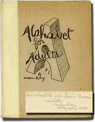 Man Ray ALPHABET FOR ADULTS First Edition inscribed to Bebe and Signed #119735