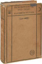 Elizabeth Butler FROM SKETCH BOOK AND DIARY First Edition 1909 #139345