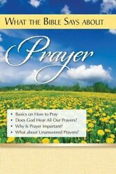 What the Bible Says About Prayer $7.29