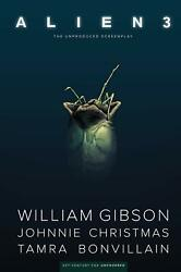 William Gibson's Alien 3 Graphic Nover By William Gibson Hardcover August 6 2019