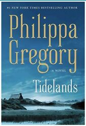 TIDELANDS (#1 The Fairmile Series) by Philippa Gregory (Hardcover) *New* 82019