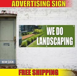 WE DO LANDSCAPING Advertising Banner Vinyl Mesh Decal Sign trimming moving edgin $206.91