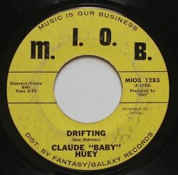 Northern Soul CLAUDE 'BABY' HUEY Drifting  Just Won't Believe MIOB 45 HEAR
