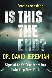 Is This the End?: Signs of God's Providence in a Disturbing New...  (NoDust)
