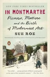 MrStuff Book Blowout!  In Montmartre PICASSO & MATISSE & the Birth of Modern Art