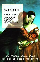 Words for Your Wedding : The Wedding Service Book