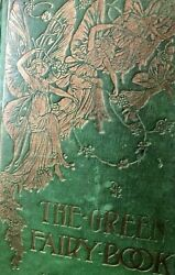 The Green Fairy Book Andrew Lang Illustrated Fables Tales 1800s Fantasy Occult