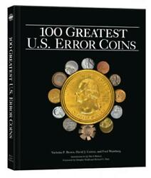 100 Greatest US Error Coins: A Coffee Table Coinage Book By Whitman 1st Edition