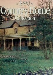 Country Home Collection 1990 by Better Homes and Gardens Editors $4.67