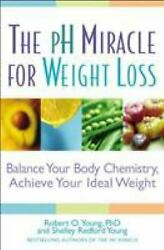 The PH Miracle for Weight Loss : Balance Your Body Chemistry Achieve Your... $4.09