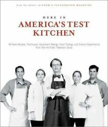 Here in America#x27;s Test Kitchen by Cook#x27;s Illustrated Magazine Editors $4.28