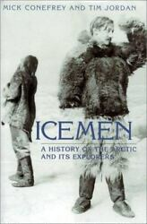 Icemen Companion Volume to the Documentary Series by Conefrey Mick $6.63