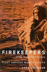 Firekeepers of the Twenty First Century : First Nations Women Chiefs Hardcover $102.37