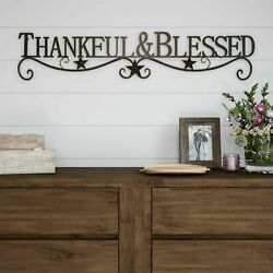 Thankful and Blessed Metal Cutout Sign Rustic Wall Hanging Decor 37 Inch Long $25.99