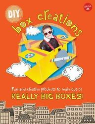 DIY Box Creations: Fun and creative projects to make out of REALLY BIG BOXES $4.99