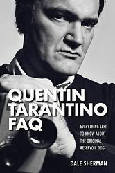 Quentin Tarantino Faq : Everything Left to Know about the Original Reservoir Dog $8.42