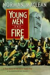 Young Men and Fire by Norman Maclean $4.09