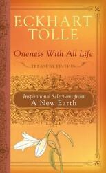 Oneness with All Life : Inspirational Selections from a New Earth $4.09
