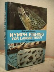 Nymph Fishing for Larger Trout by Charles E. Brooks $6.26