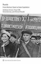 Russia : From Workers#x27; State to State Capitalism $7.22