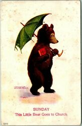 c1908 Artist Signed WALL Bear Postcard quot;SUNDAY This Little Bear Goes to Churchquot; $1.50