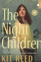 The Night Children by Kit Reed 2009 Mass Market $18.18