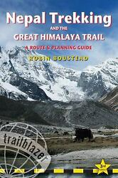 Nepal Trekking and the Great Himalaya Trail : A Route and Planning Guide $6.37