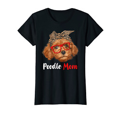 Womens Funny Poodle Mom Gift For Dog Lovers Mothers Day Gift T Shirt $16.14