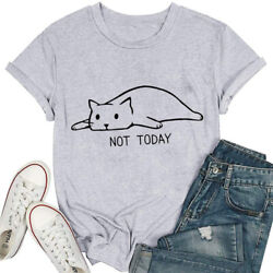 Women#x27;s Not Today Cat Graphic T Shirts Tops Short Sleeve Funny Casual Tee Shirts $8.99