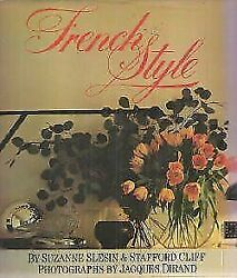 French Style by Stafford Cliff; Suzanne Slesin $4.60