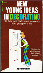 New Young Ideas in Decorating by Diana Walton 1970 HIP VINTAGE TEEN BEDROOM $12.00