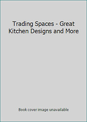 Trading Spaces Great Kitchen Designs and More $4.09