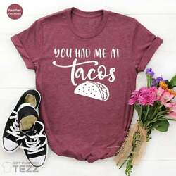 Food Lover Shirt Foodie T Shirt Funny Tacos TShirt Gift For Her $15.99