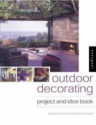 Outdoor Decorating : A Project and Idea Book