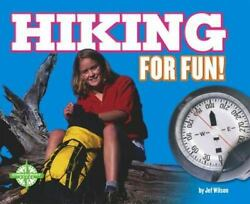 Hiking for Fun by Jef Wilson $12.10