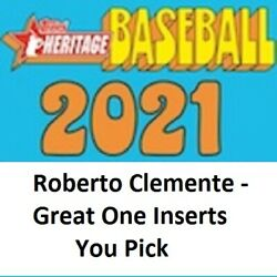 2021 Topps Heritage Roberto Clemente The Great One Insert singles You Pick $2.99