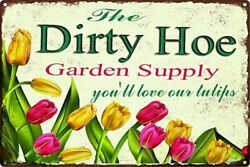 ICRAEZY The Dirty Hoe Garden Supply Youll Love Our Tulips Metal Walls Decorated $23.18