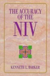 The Accuracy of the NIV by Kenneth L. Barker $4.09