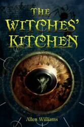 The Witches#x27; Kitchen by Allen Williams $4.33