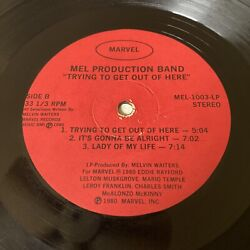 Mel Production Band Trying To Get Out of Here Private Boogie Funk Rare Original $199.99