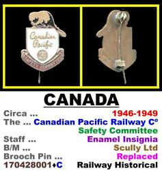 Badge • Canada • C. P. Railway Cº • Safety Committee • 1946 1949 • 170428001•C $30.00