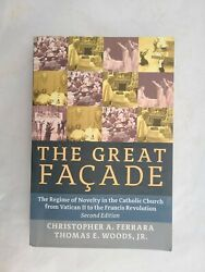 The Great Facade : The Regime of Novelty in the Catholic Church from Vatican II $32.99