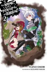 Is It Wrong to Try to Pick up Girls in a Dungeon? Vol. 2 light Novel $7.16