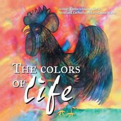 The Colors of Life by Chary Castro Marin English Paperback Book Free Shipping $47.89