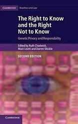 Cambridge Bioethics and Law: Genetic Privacy and Responsibility by Ruth Chadwick