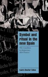 Cambridge Cultural Social Studies: The Transition to Democracy after Franco by L