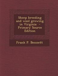 Sheep Breeding and Wool Growing in Virginia (Primary Source Edition) by Benne...