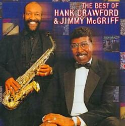 HANK CRAWFORDJIMMY MCGRIFF - THE BEST OF HANK CRAWFORD AND JIMMY MCGRIFF NEW CD