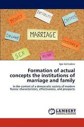Formation of Actual Concepts the Institutions of Marriage and Family: In the con