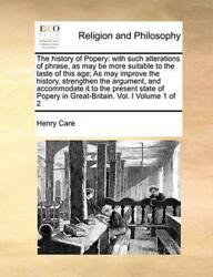 History of Popery: With Such Alterations of Phrase as May Be More Suitable to t $29.69